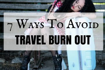 Avoid travel burn out where is tara povey top irish travel blog
