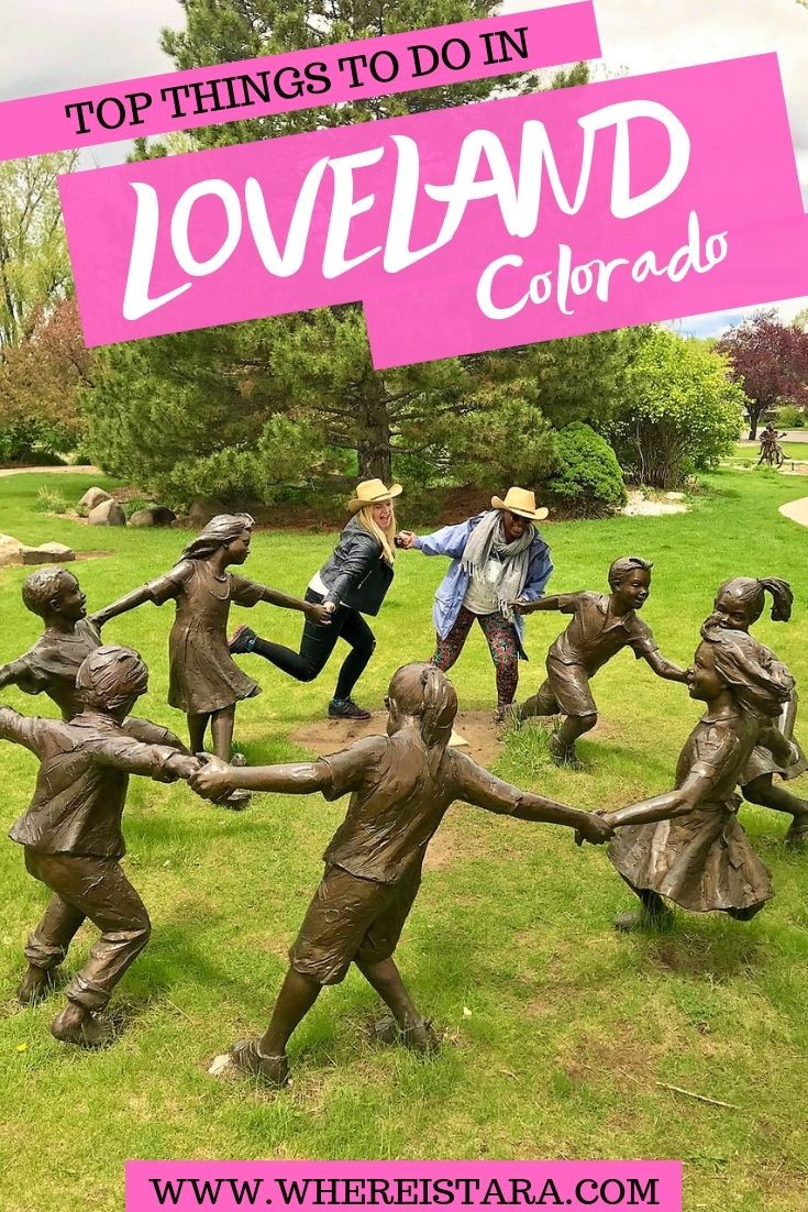 things to do in Loveland CO pin