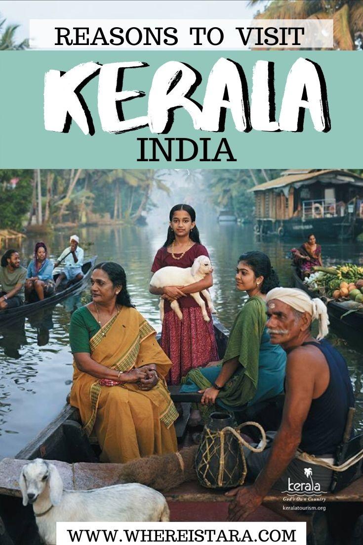 reasons to visit Kerala India
